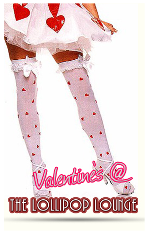 Valentines at the Lollipop Lounge